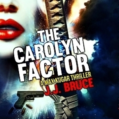 The Carolyn Factor Hardcover by J. J. Bruce (Voyles)